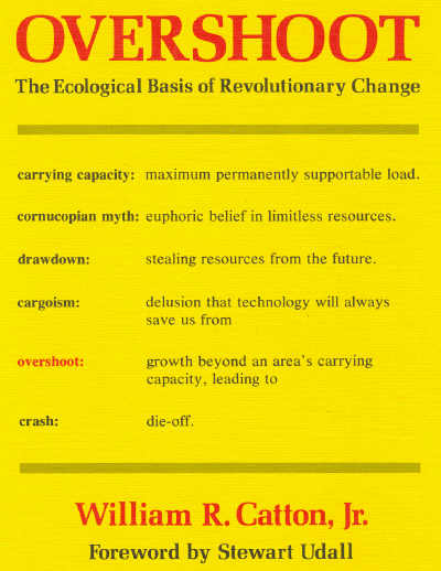 Overshoot: The Ecological Basis of Revolutionary Change